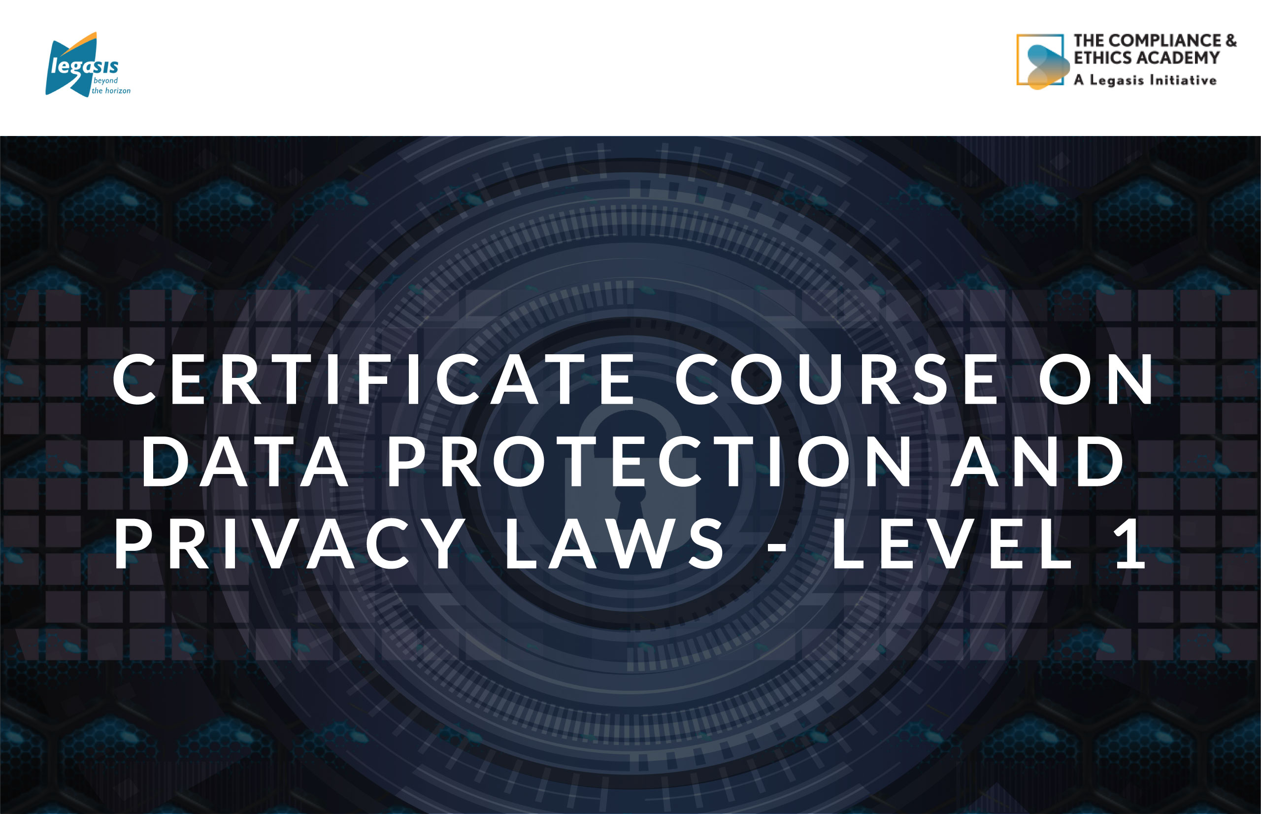 Certificate Course On Data Protection And Privacy Laws - Level 1